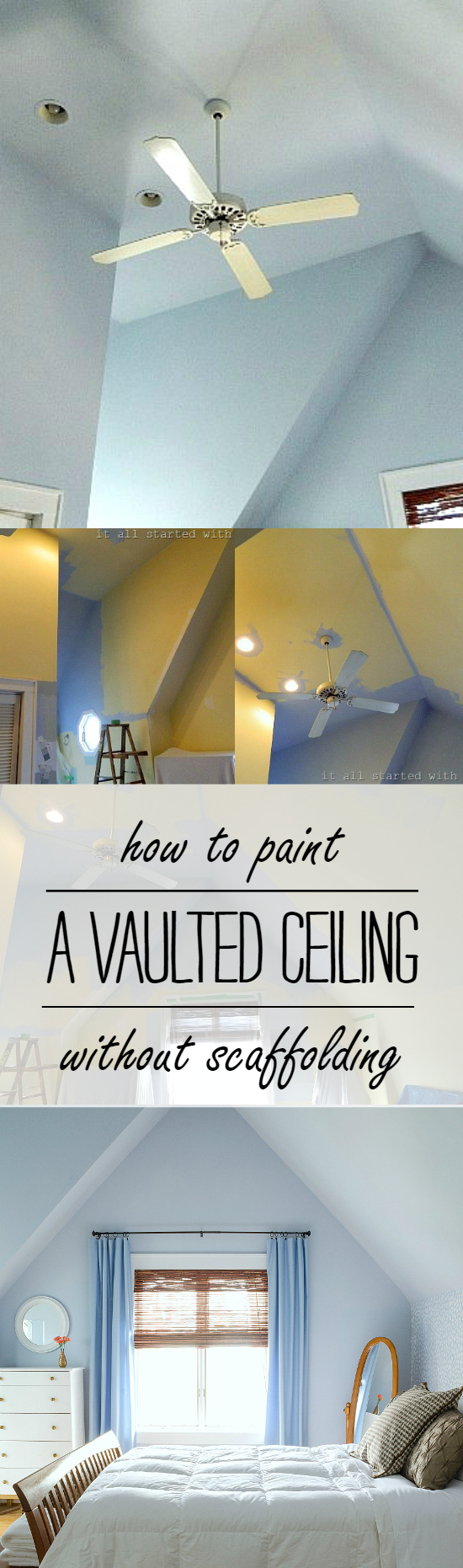 How To Paint A Vaulted Ceiling Without Scaffolding or Platforms