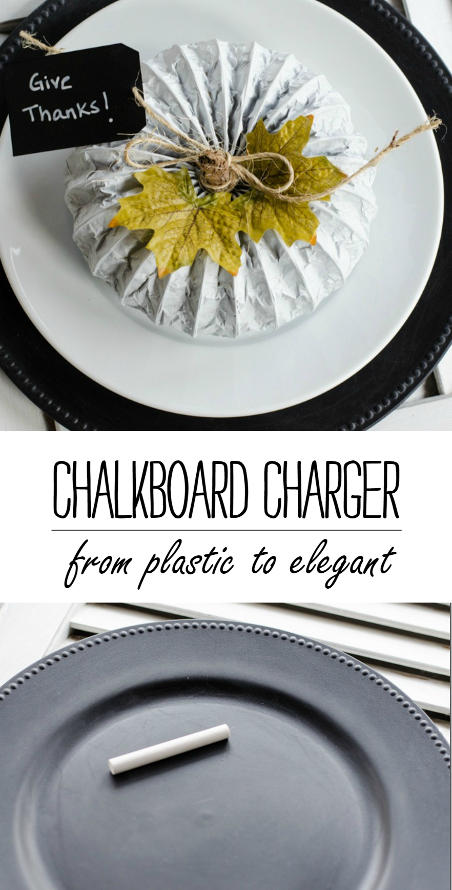 Holiday Table Settings Using DIY Chalkboard Chargers - Made from Plastic Dollar Store Plates