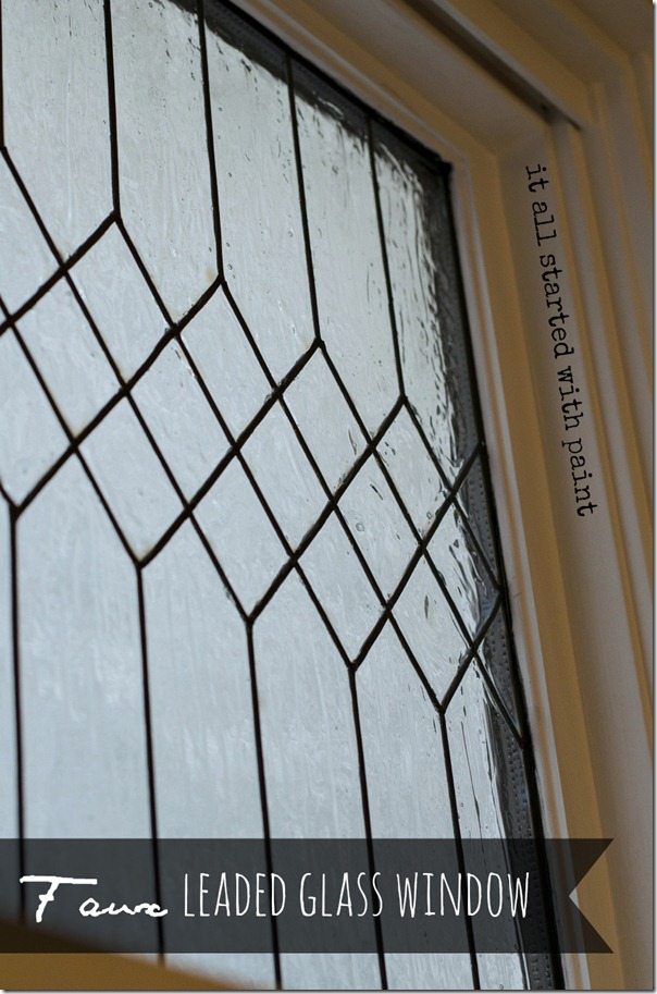Leaded Glass Windows : Faux leaded glass window tutorial