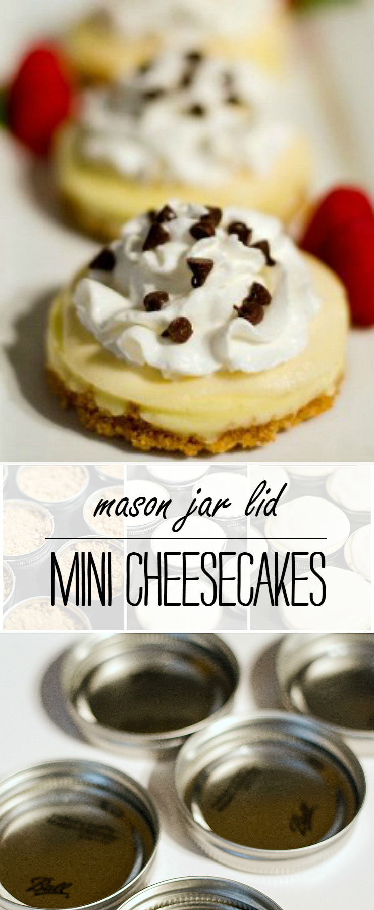 Mini Cheesecakes: Mason Jar Lid Cheesecakes