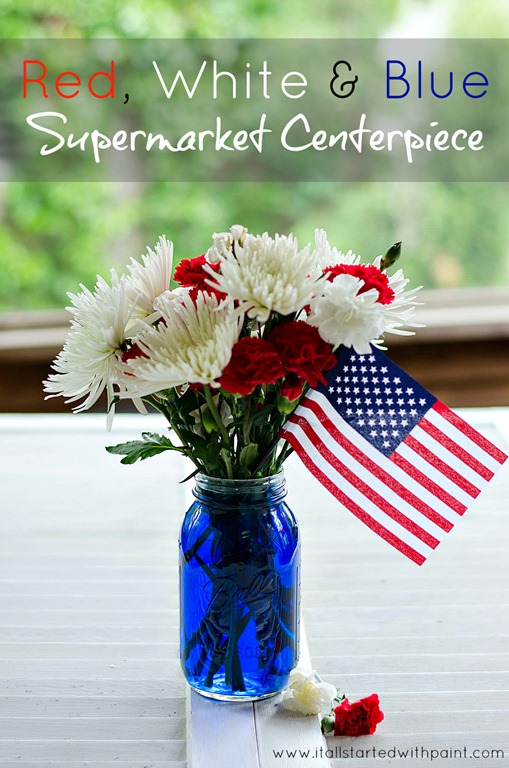 Red white and blue centerpiece it all started with paint