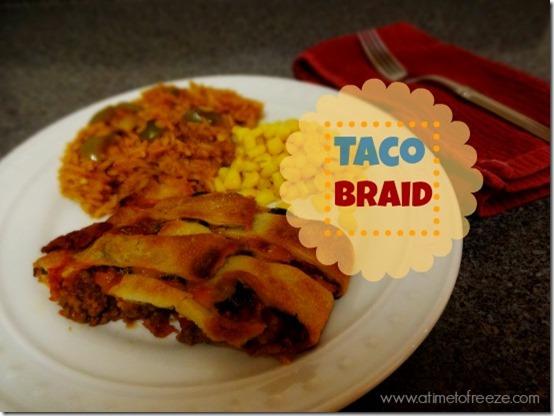 Taco-Braid
