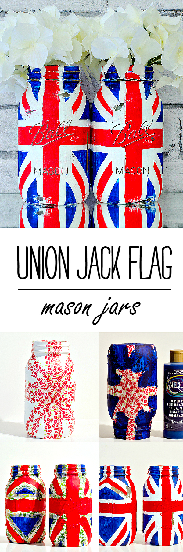 Union Jack Flag Craft Ideas - Mason Jar Union Jack Flag