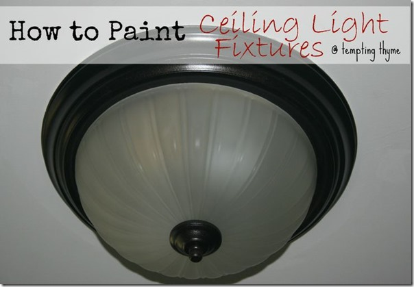 how-to-paint-ceiling-fixture Tempting Thyme