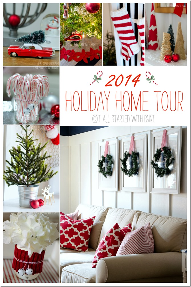 2014 Holiday Home Tour - It All Started With Paint