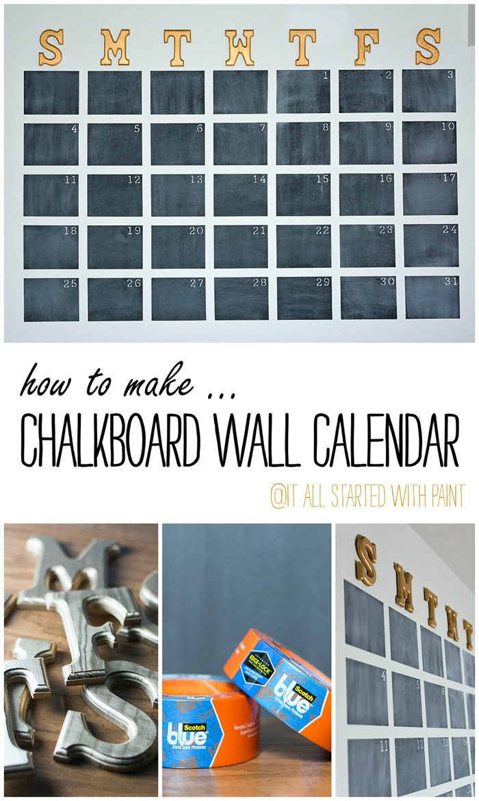 Chalkboard Wall Calendar Diy It All Started With Paint