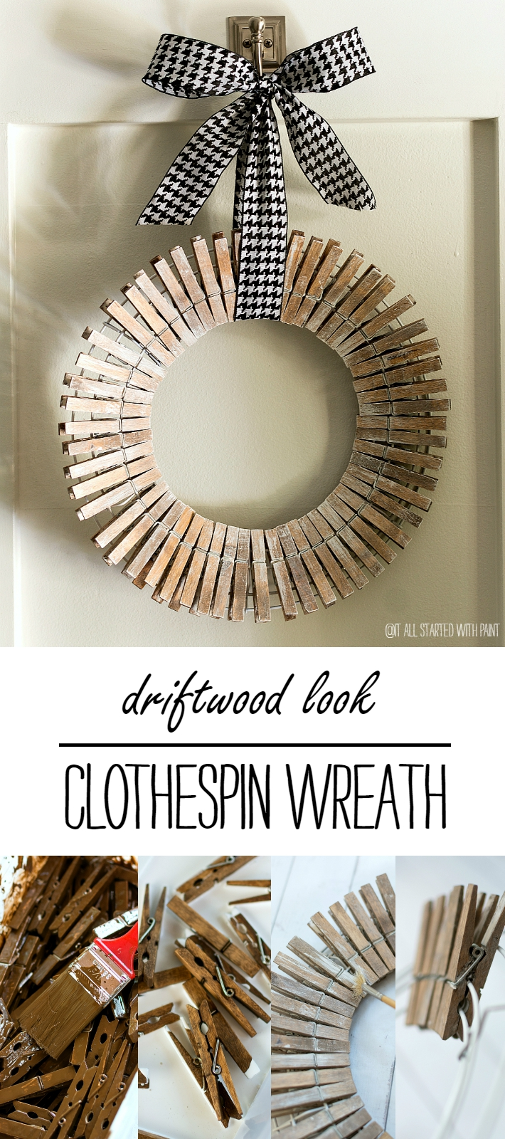 Clothespin Wreath: Painted with Driftwood Look