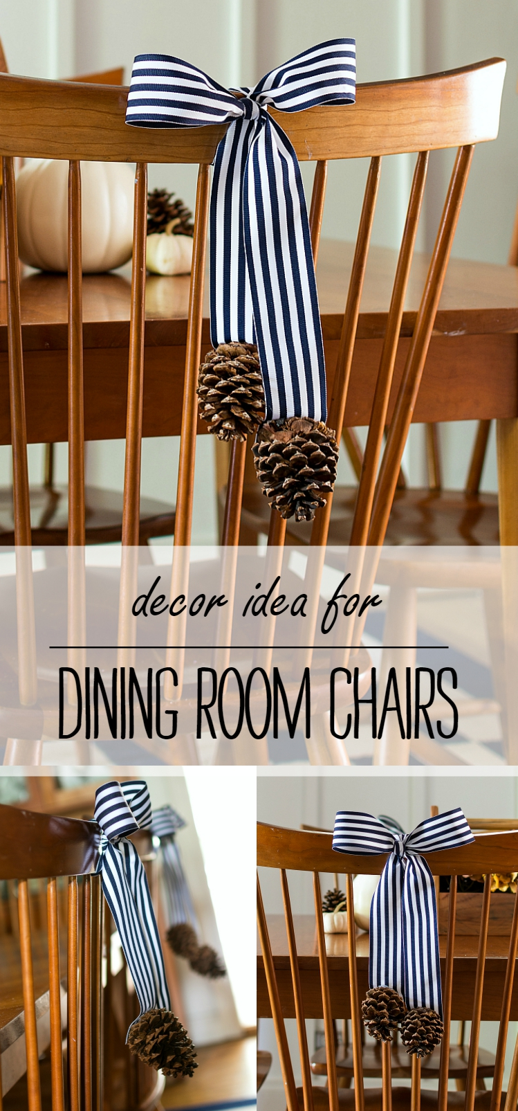 Decorate Back of Dining Chair With Bow and Pine Cones