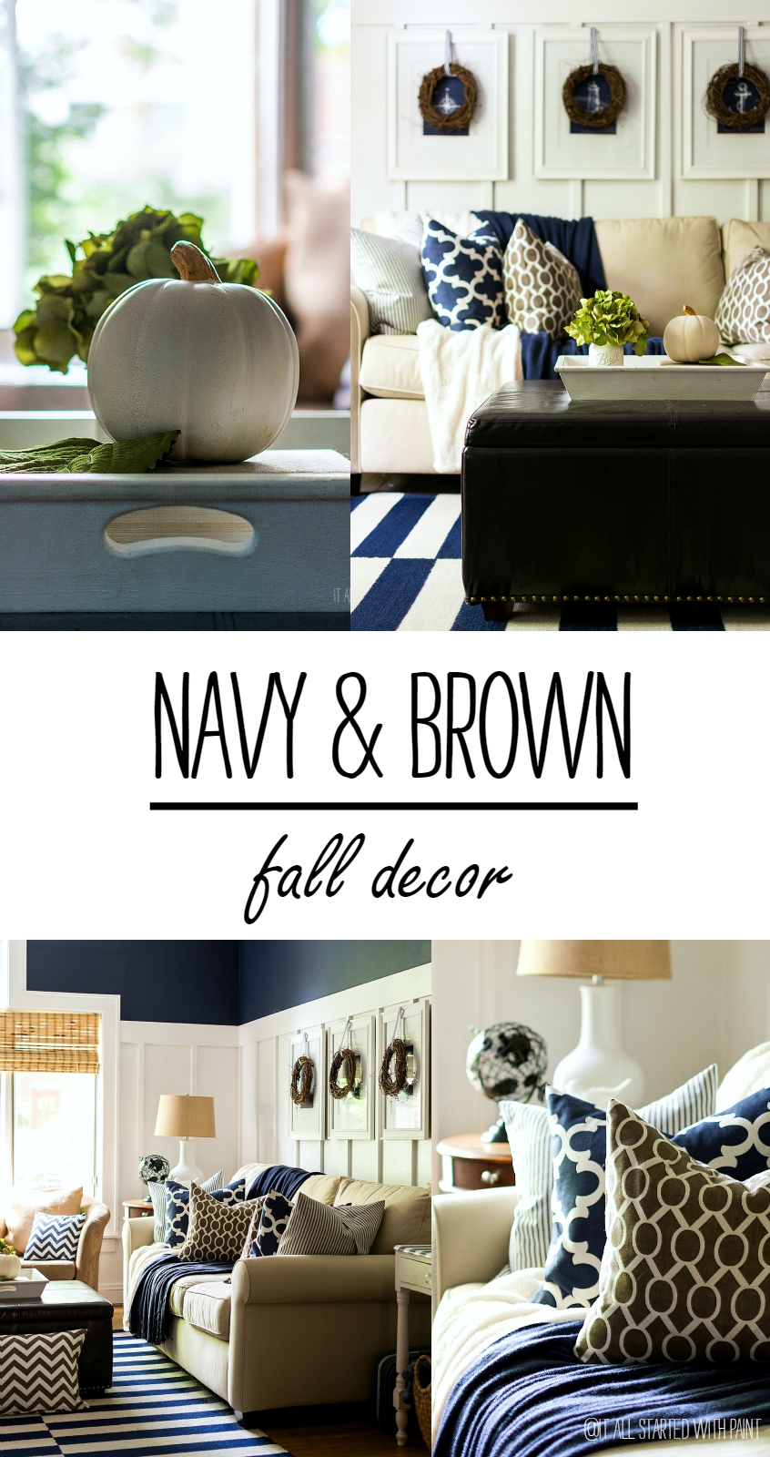 Simple Fall Decorating Ideas Using Navy & Brown & White