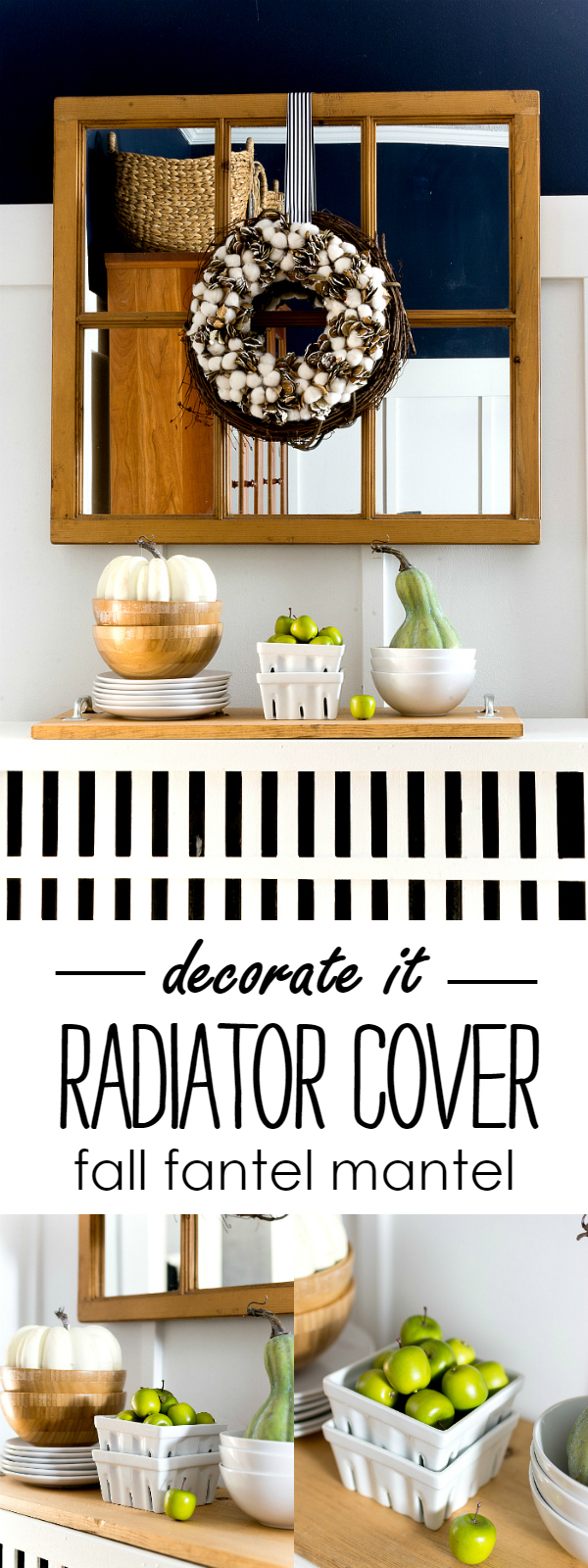 Radiator Cover Fall Mantel Fantel Decorating Ideas It All Started With Paint