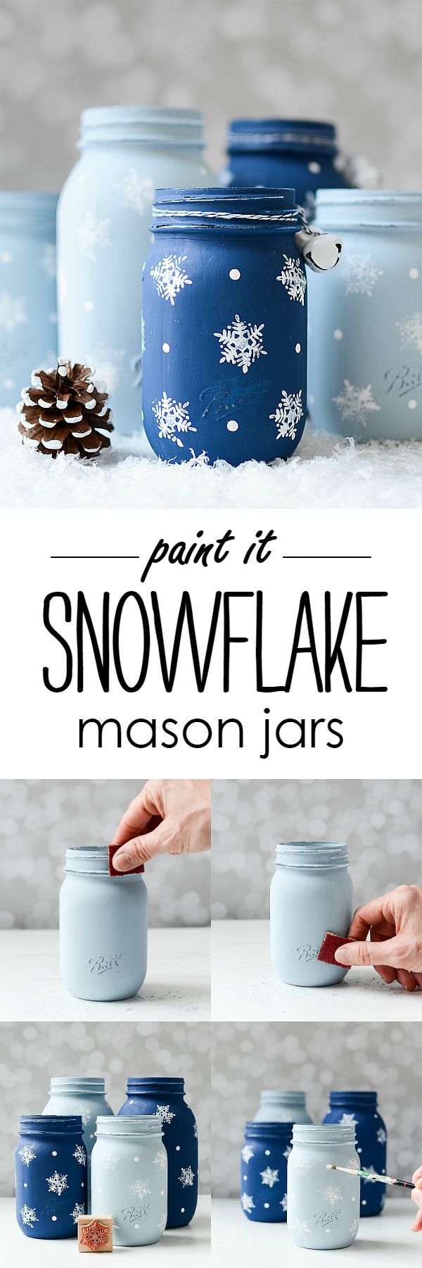 Snowflake Mason Jars It All Started With Paint