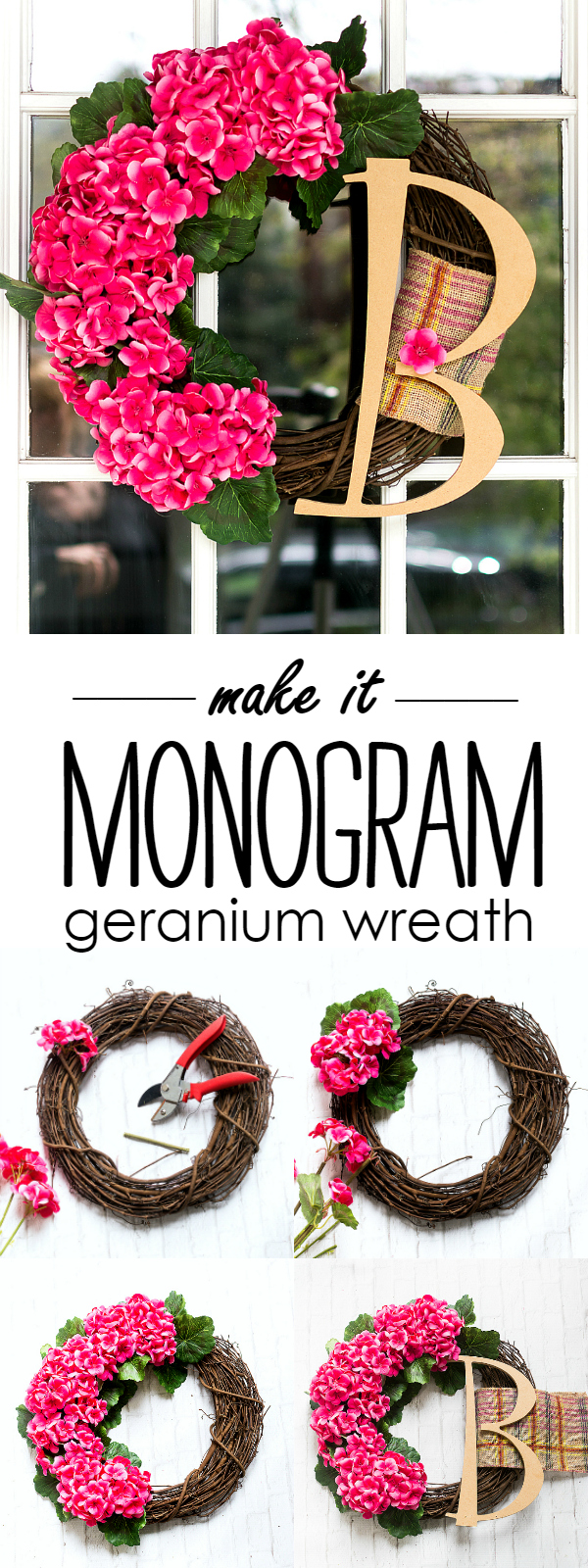 Monogram Wreath DIY - Geranium Wreath for Front Door DIY - How To Make a Wreath @itallstartedwithpaint.com