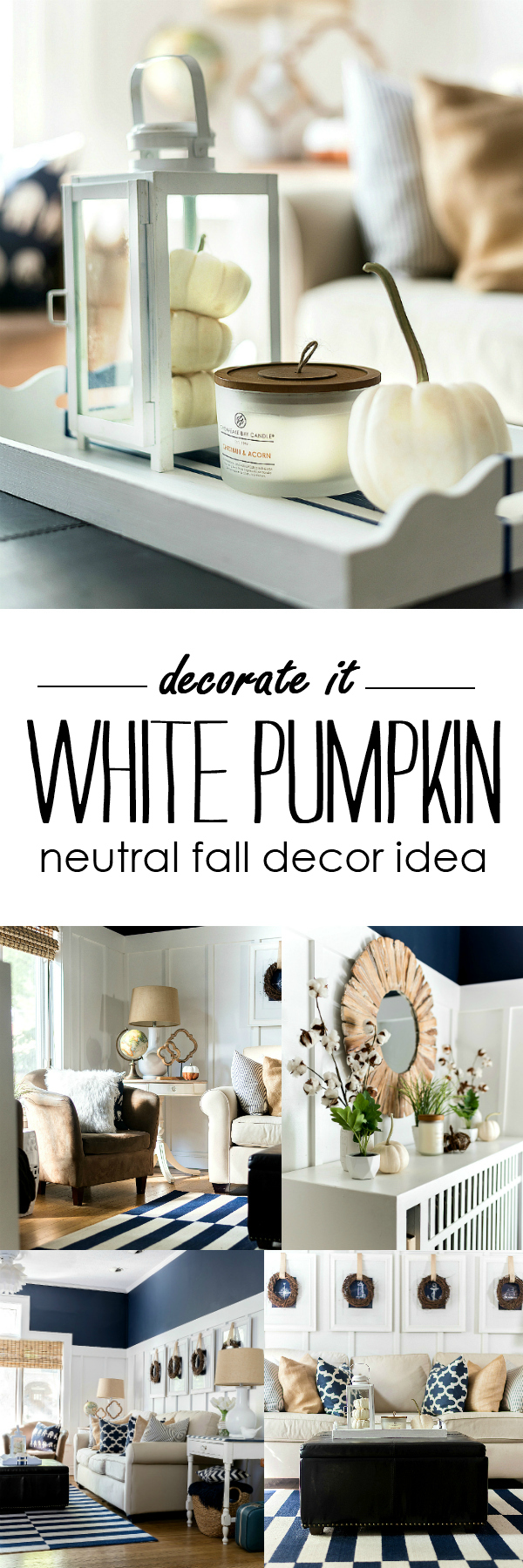 Fall Decor White Pumpkins - Fall Decor Neutral - Navy & White Fall Decor - Board and Batten Living Room Fall Decor