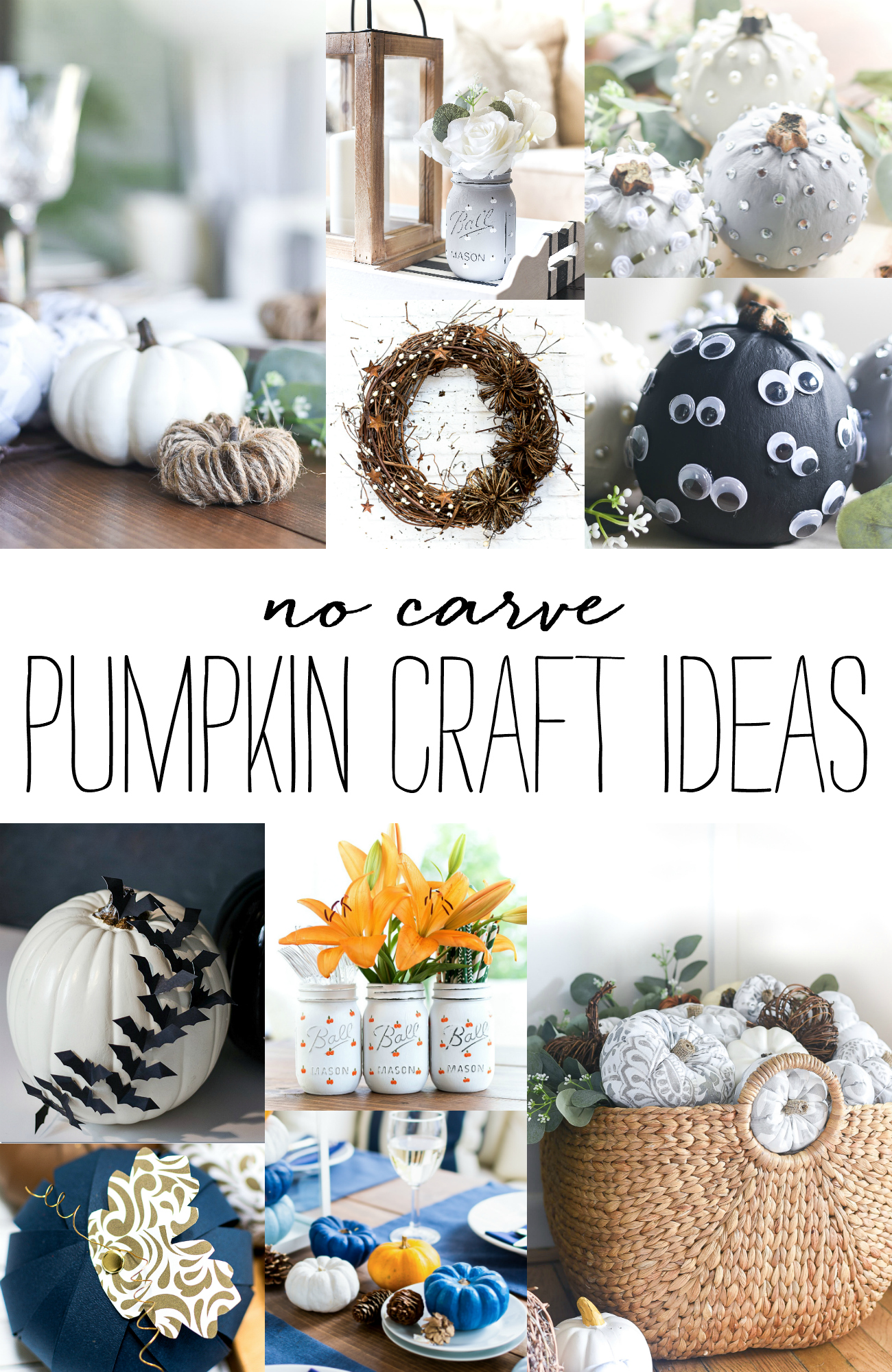 No Carve Pumpkin Craft Ideas - Halloween Crafts - Halloween Crafts for Kids - Fall Craft Ideas with Pumpkins - Thanksgiving Table Decor Ideas with Pumpkins