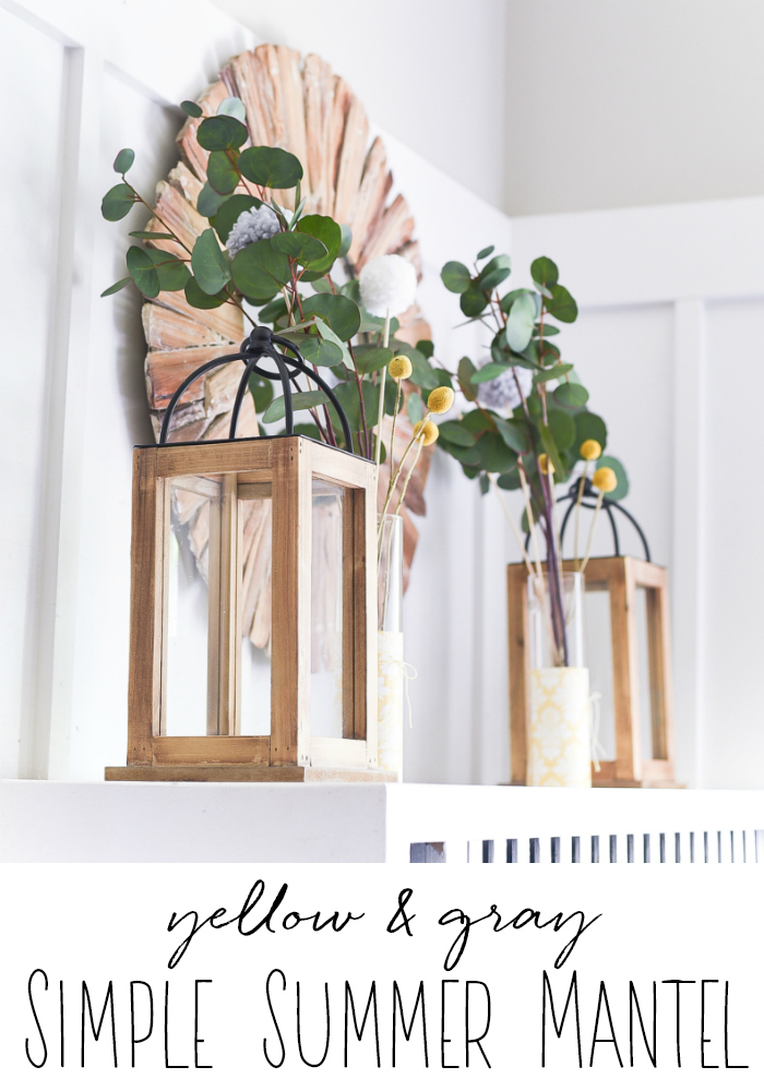 Simple Summer Mantel in Yellow & Gray - Fantel Mantel for Summer.